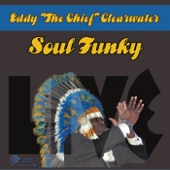 """Eddy """"The Chief"""" Clearwater - Came Up the Hard Way/Root to the Fruit"""