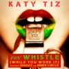Jus' Whistle (While You Work It) [feat. Shaggy & Inner Circle] - Single