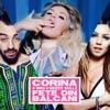 Fete Din Balcani (feat. Mira & Skizzo Skillz) - Single, Corina