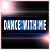 Dance With Me - Dance With Me artwork