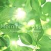 Morning Classics - さわやかな目覚めのためのクラシックピアノ - ジャケット写真
