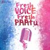 Fresh Voice Fresh Paatu