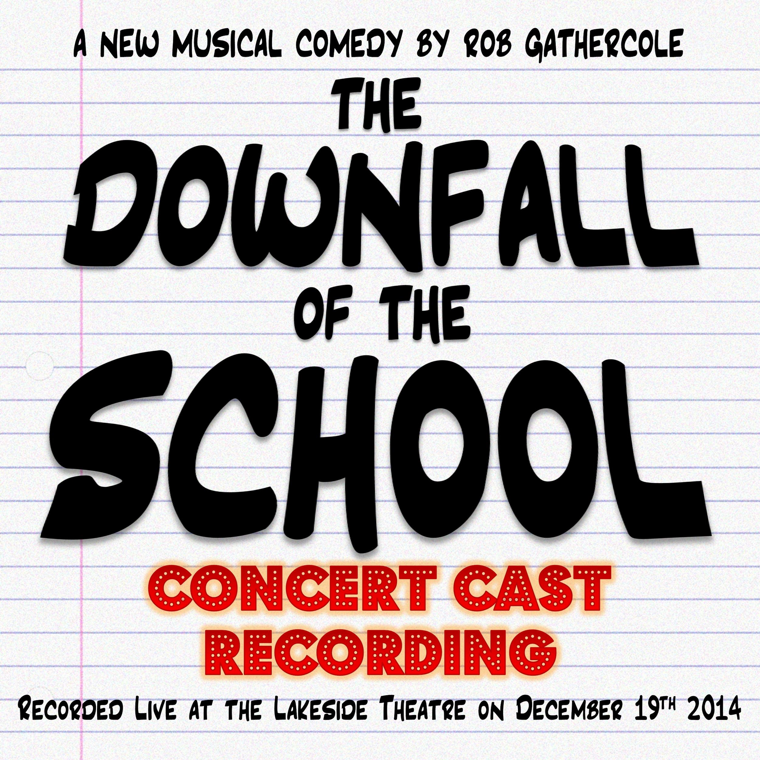 The Downfall of the School (Concert Cast Recording)