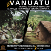 Vanuatu: The Music Tradition of West Futuna (UNESCO Collection from Smithsonian Folkways)