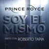 Soy el Mismo (Dueto Con Roberto Tapia) - Single