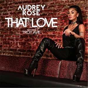 That Love (feat. Troy Ave) - Single Mp3 Download