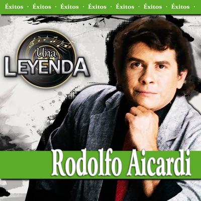 Una Leyenda - Rodolfo Aicardi - Rodolfo Aicardi