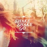 Shake Shake Go - EP