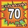 Explosivos 70, Vol. 4, 2015