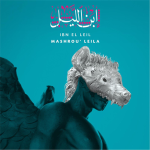 Mashrou' Leila - Ibn El Leil