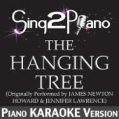 The Hanging Tree (Originally Performed By James Newton Howard & Jennifer Lawrence) [Piano Karaoke Version]