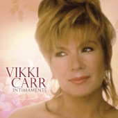 Vikki Carr - Amanecí en Tus Brazos