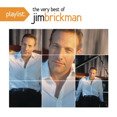 Playlist: The Very Best of Jim Brickman - Jim Brickman