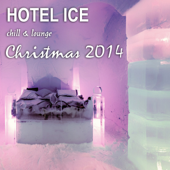 Hotel Ice Chill & Lounge Christmas 2014