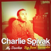 Charlie Spivak & His Orchestra - Blue Champagne