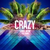 Erika Jayne - Crazy (feat. Maino)