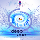 Deep Blue - A Guided Meditation to Rediscover the Hidden Self