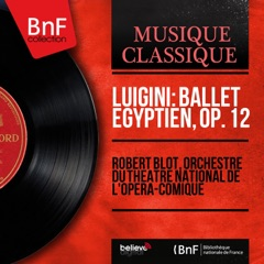 Luigini: Ballet égyptien, Op. 12 (Mono Version) - EP
