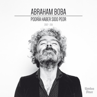 Podría Haber Sido Peor - Abraham Boba