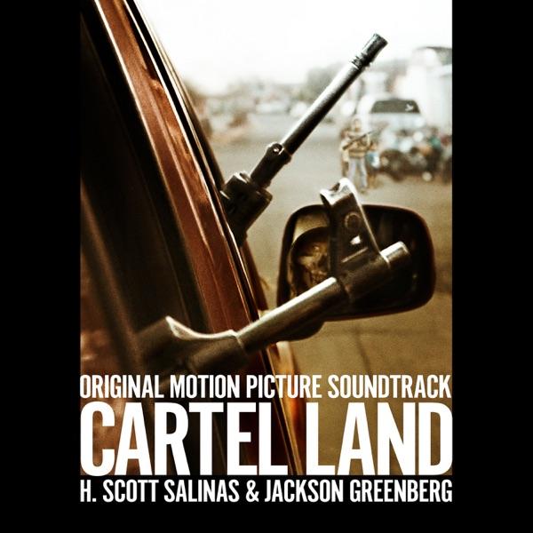 Cartel Land (Original Motion Picture Soundtrack)