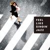 Feel Like Singin' Jazz ジャケット画像