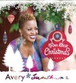 Avery*Sunshine - Never Knew Christmas