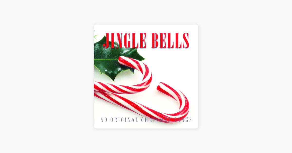 Jingle Bells - 50 Original Chrismas Songs by Various Artists on ...