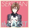 EXIT TUNES PRESENTS SEKIHAN the BEST (feat. 赤飯)
