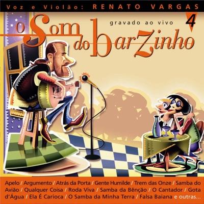 O Som do Barzinho, Vol. 4 - Renato Vargas