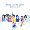 Don't Let Me Down - Gacharic Spin