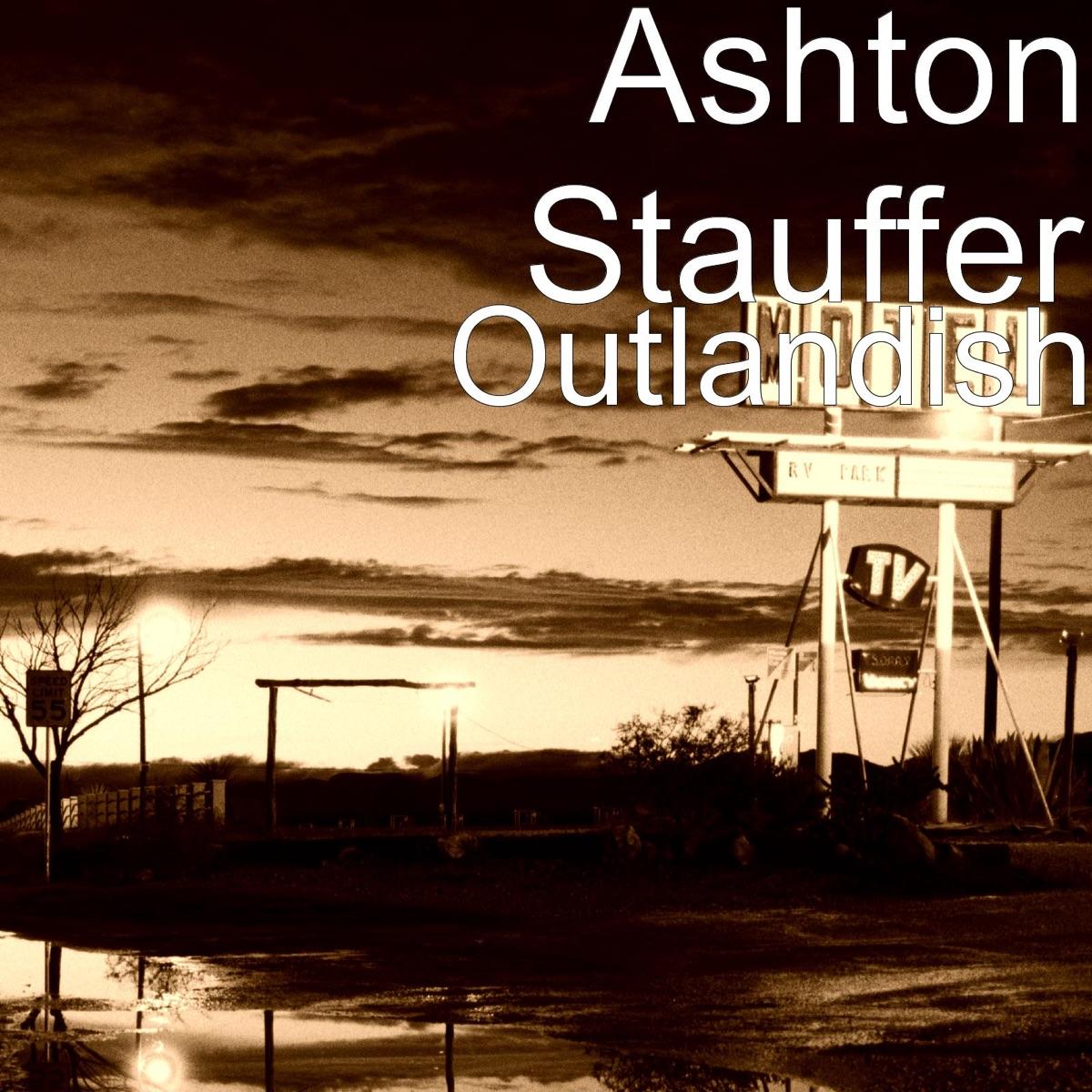 Outlandish - EP Ashton Stauffer CD cover