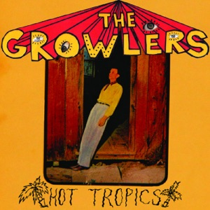 The Growlers - The Moaning Man from Shanty Town