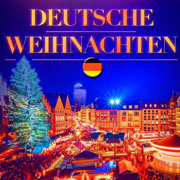 deutsche weihnachten ber hmte weihnachtslieder in. Black Bedroom Furniture Sets. Home Design Ideas
