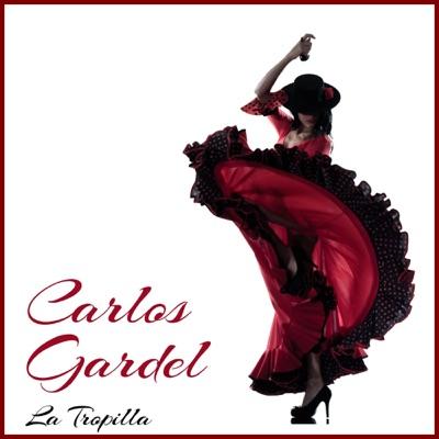 La Tropilla - Carlos Gardel