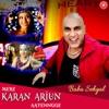 Mere Karan Arjun Aayenngge Single