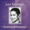 The Story of Lea Salonga The Ultimate OPM Collection