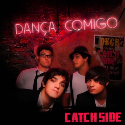 Dança Comigo - Single - Catch Side