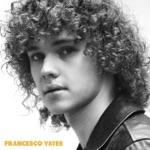 Francesco Yates - When I Found You