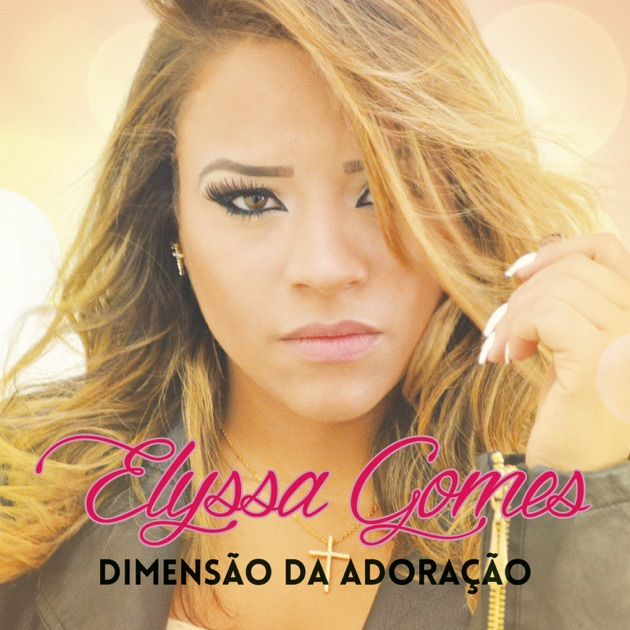 so da voce elyssa gomes