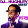 Reset - D. L. Hughley