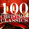 100 Christmas Classics - Various Artists