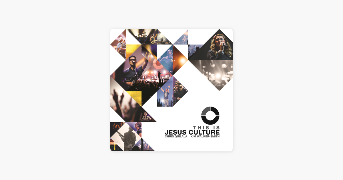 This Is Jesus Culture Live By Jesus Culture On Apple Music