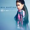 Mia Martina - Toi et moi (Go Crazy) [feat. Adrian Sina] artwork