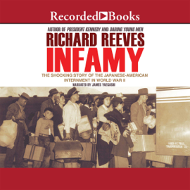 Infamy: The Shocking Story of the Japanese American Internment in World War II (Unabridged) audiobook