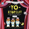 Yökyöpelit - Various Artists
