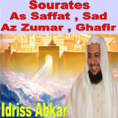 Sourates As Saffat, Sad, Az Zumar, Ghafir-Idriss Abkar