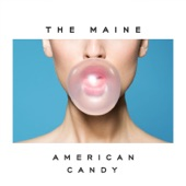The Maine - Miles Away