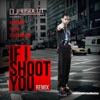 If I Shoot You (Remix) !! (feat. Raekwon, Havoc & Consequence) - Single, DJ Absolut