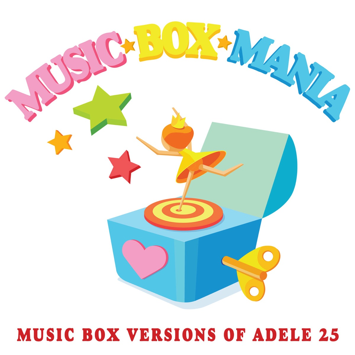 MBM Performs Adele 25 Music Box Mania CD cover