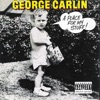 A Place for My Stuff!, George Carlin